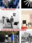The World of Charles and Ray Eames Cover Image