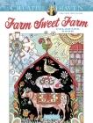 Creative Haven Farm Sweet Farm Coloring Book (Creative Haven Coloring Books) Cover Image