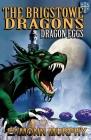 Brigstowe Dragons: Dragon Eggs Cover Image