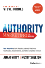 Authority Marketing for Dentists: Your Blueprint to Build Thought Leadership That Grows Your Practice, Attracts Patients, and Makes Competition Irrele Cover Image