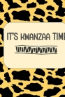 It's Kwanzaa Time: Color Pages Guided Prompt Lined Journal Affirmations Thoughts Gratitude New Year Visions 7-Days Celebration Cover Image