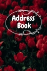 Address Book: Red Flowers Notebook Perfect for Keeping Track of Addresses, Email, Mobile, Work & Home Phone Numbers Cover Image
