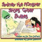 Sydney the Monster Stops Cyber Bullies Cover Image