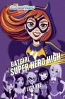 Batgirl at Super Hero High (DC Super Hero Girls) Cover Image