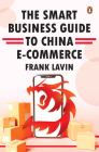 The Smart Business Guide to China E-Commerce Cover Image