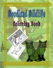 Woodland Wildlife Coloring Book: Coloring book for adults and kids with animals and Wildlife for Stress Relief and Relaxation Cover Image