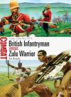 British Infantryman vs Zulu Warrior: Anglo-Zulu War 1879 (Combat) Cover Image