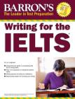 Writing for the IELTS (Barron's Test Prep) Cover Image