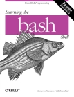 Learning the bash Shell (In a Nutshell (O'Reilly)) Cover Image