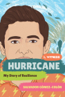 Hurricane: My Story of Resilience (I, Witness #2) Cover Image