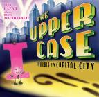 The Upper Case: Trouble in Capital City (Private I #2) Cover Image