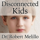 Disconnected Kids: The Groundbreaking Brain Balance Program for Children with Autism, Adhd, Dyslexia, and Other Neurological Disorders Cover Image