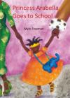 Princess Arabella Goes to School Cover Image