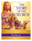 The Story of the Church Workbook: From Pentecost to Modern Times Cover Image