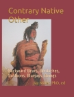 Contrary Native Other: Backward Bears, Berdaches, Buffoons, Bluejays, Beings Cover Image