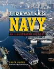Tidewater's Navy: An Illustrated History Cover Image