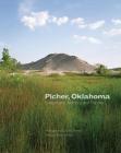 Picher, Oklahoma, 20: Catastrophe, Memory, and Trauma Cover Image