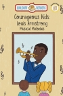 Louis Armstrong: Musical Melodies