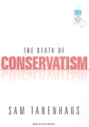 The Death of Conservatism Cover Image