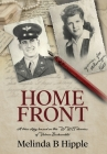 Home Front: A true story based on the WWII diaries of Velma Beckerdite Cover Image