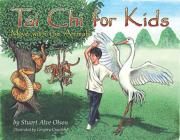 Tai Chi for Kids: Move with the Animals Cover Image