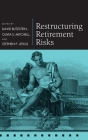 Restructuring Retirement Risks Cover Image