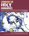 Drawing on Holy Currencies: Awesome, Amazing, and Animated Activities for Stewardship Cover Image