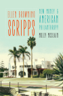 Ellen Browning Scripps: New Money and American Philanthropy Cover Image