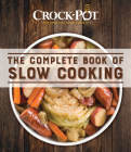 Crock-Pot the Complete Book of Slow Cooking Cover Image