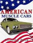 American Muscle Cars Coloring Book: vintage car for lover Cover Image