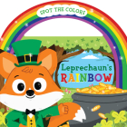 Leprechaun's Rainbow (board book with handle) Cover Image