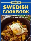 Swedish Cookbook: With 30 Best Recipes Of Sweden Made Easy And Available Just For You! Cover Image