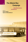 The Atheist Bus Campaign: Global Manifestations and Responses (International Studies in Religion and Society #27) Cover Image