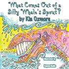 What Comes Out of a Silly Whale's Spout Cover Image