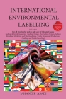 International Environmental Labelling Vol.3 Fashion: For All Fashion & Textile Industries (Fashion Design, The Fashion System, Fashion Retailing, Mark Cover Image