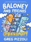 Baloney and Friends: Going Up! (Baloney & Friends) Cover Image