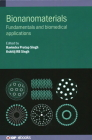Bionanomaterials: Fundamentals and biomedical applications Cover Image