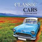Classic Cars Calendar 2018: 16 Month Calendar Cover Image