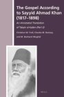 The Gospel According to Sayyid Ahmad Khan (1817-1898): An Annotated Translation of Tabyīn Al-Kalām (Part 3) (History of Christian-Muslim Relations #38) Cover Image