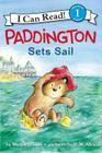Paddington Sets Sail (I Can Read Level 1) Cover Image