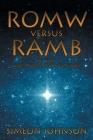 ROMW versus RAMB: Reveals God, Adam, And Creation Cover Image