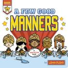 A Few Good Manners (Basic Training) Cover Image