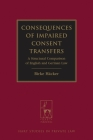 Consequences of Impaired Consent Transfers: A Structural Comparison of English and German Law (Hart Studies in Private Law) Cover Image