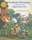 Professor Wormbog in Search for the Zipperump-a-Zoo Cover Image