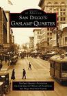 San Diego's Gaslamp Quarter (Images of America (Arcadia Publishing)) Cover Image