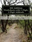 200 Addition Worksheets with 5-Digit, 1-Digit Addends: Math Practice Workbook Cover Image