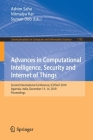 Advances in Computational Intelligence, Security and Internet of Things: Second International Conference, Iccisiot 2019, Agartala, India, December 13- (Communications in Computer and Information Science #1192) Cover Image