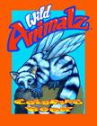 Wild Animalz: Coloring Book Cover Image