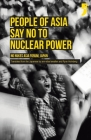 People of Asia Say No to Nuclear Power: No Nukes Asia Forum, Japan Cover Image