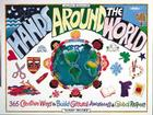 Hands Around the World: 365 Creative Ways to Build Cultural Awareness & Global Respect Cover Image